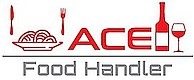 Ace Food Handler